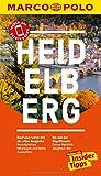 MARCO POLO Reiseführer Heidelberg: Reisen mit Insider-Tipps. Inkl. kostenloser Touren-App und Events&News